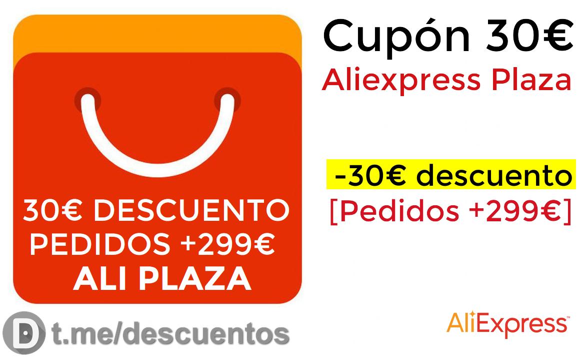 Cupón 30€ selección Aliexpress Plaza en pedidos +299€