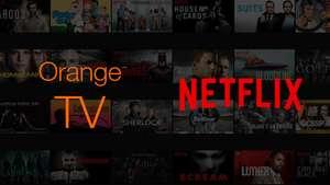 3-6 meses Gratis Netflix con Orange