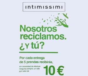 10 Euros GRATIS entregando 5 prendas cualquiera sin límite tiendas Intimissimi
