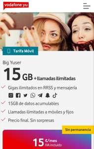 15GB (ilimitados en RRSS) + Llamadas Ilimitadas