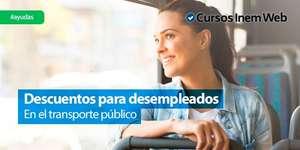 Descuentos para desempleados y desempleadas en transporte público