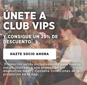 25% de descuento en VIPS, VIPS Smart, Ginos y Fridays al descargarte la App del Club Vips