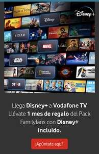 Clientes Vodafone Pack Familyfans con Disney+ 1 mes gratis