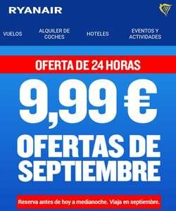 Vuelos desde 9.99 SEPTIEMBRE desde varias ciudades de España con destino nacional y europa