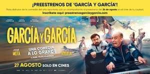 """Entrada doble preestreno """"García y García"""" GRATIS"""