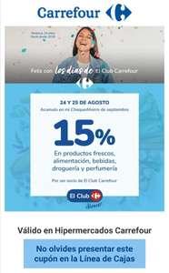 Días del Club Carrefour: 15% acumulable en ChequeAhorro. 24 y 25 agosto