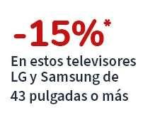 Cupón 15% en todos los TV LG y Samsung de 43 pulgadas o más (Vendidos por Carrefour)