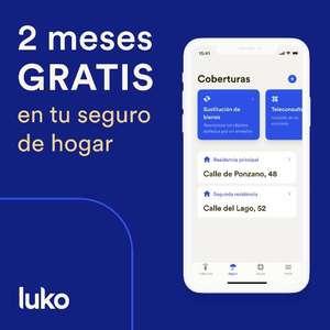 2 MESES GRATIS en tu seguro de hogar con Luko