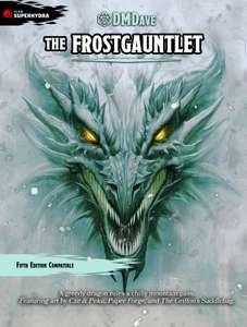 "Aventura de rol ""The Frostgauntlet"" gratis en inglés (una aventura D&D 5E gratis cada mes)"