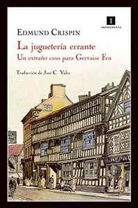 Novela: La juguetería errante: Un misterio para Gervase Fen (Impedimenta nº 58) Versión Kindle