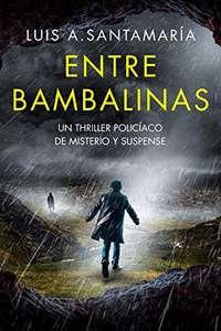 Entre Bambalinas: Novela negra de misterio y suspense (Versión Kindle)