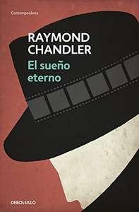 El sueño eterno (Philip Marlowe 1) Versión Kindle