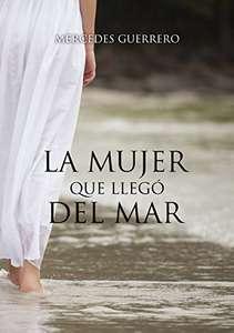 Libro: LA MUJER QUE LLEGÓ DEL MAR (Versión Kindle)