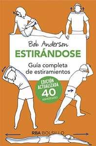 Libro, Estirándose: Guía completa de estiramientos (Versión Kindle)