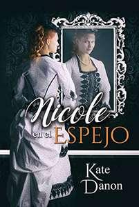 Libro Nicole en el espejo (Versión Kindle)