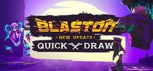 Blaston Quick Draw y Second Extinction ( juega Gratis hasta el fin de semana)