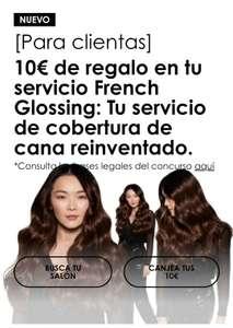 Reembolso de 10 euros al usar el servicio French Glossing en las peluquerias l'Oréal Professionnel