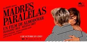 Yelmo te invita al preestreno de Madres paralelas (Solo socios MovieYELMO)