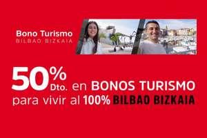 Bono turístico en Bilbao con el 50% Descuento directo en tu factura ( max 165€ x bono) se pueden acumular 3 bonos