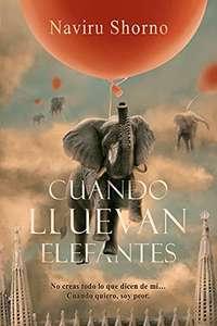 Cuando lluevan elefantes (libro en versión Kindle)
