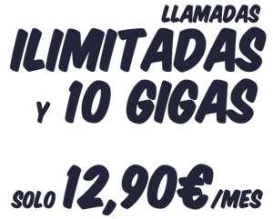 Tarifa Llamadas Ilimitadas y 10gb por 12.90 euros/mes