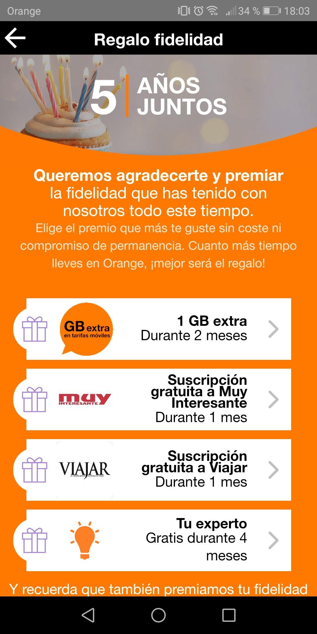 Regalan en Orange 1gb gratis.solo por ser de Orange. Sólo clientes orange de más de 1año