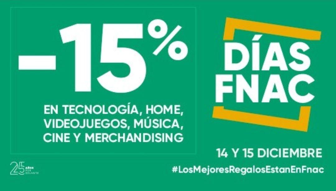 DÍAS FNAC: -15% en tecnología, home, videojuegos, música, cine y merchandising