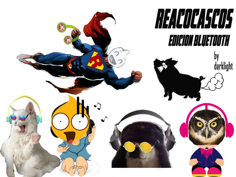 REACOCASCOS: Edición Bluetooth. :D XD (Multichollo de auriculares reacos).