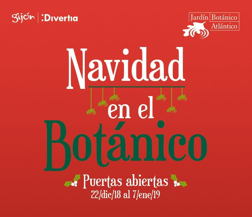 GIJÓN: JARDÍN BOTÁNICO ATLÁNTICO (PUERTAS ABIERTAS DEL 22/12 AL 07/01)