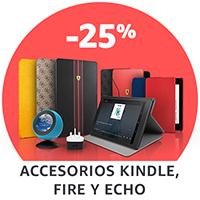 25% descuento en Accesotrios Kindle, Fire y Echo