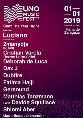 -15€ EN TU ENTRADA PARA EL UNO MUSIC FEST (01/01/2019 - ZARAGOZA)