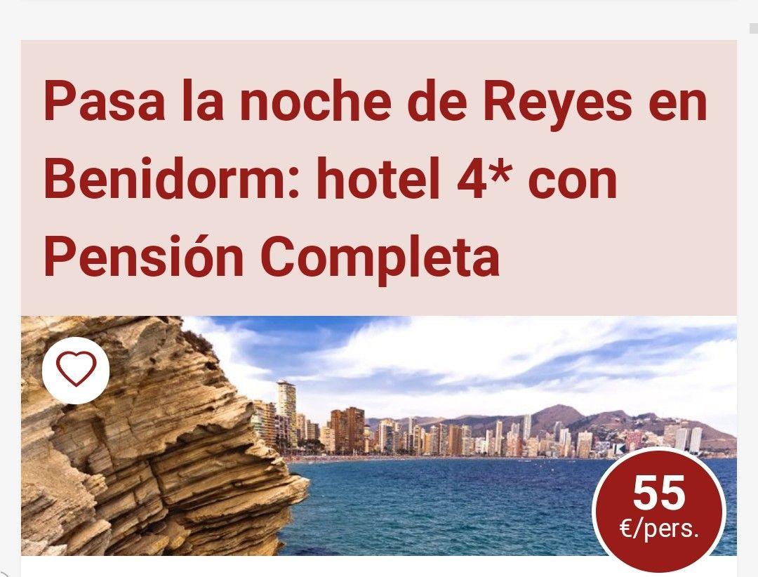 3 DIAS Y 2 NOCHES PENSIÓN COMPLETA EN BENIDORM HOTEL 4 ESTRELLAS PARA REYES. 55€ POR PERSONA.