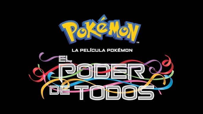 Película Pokémon: El poder de todos GRATIS
