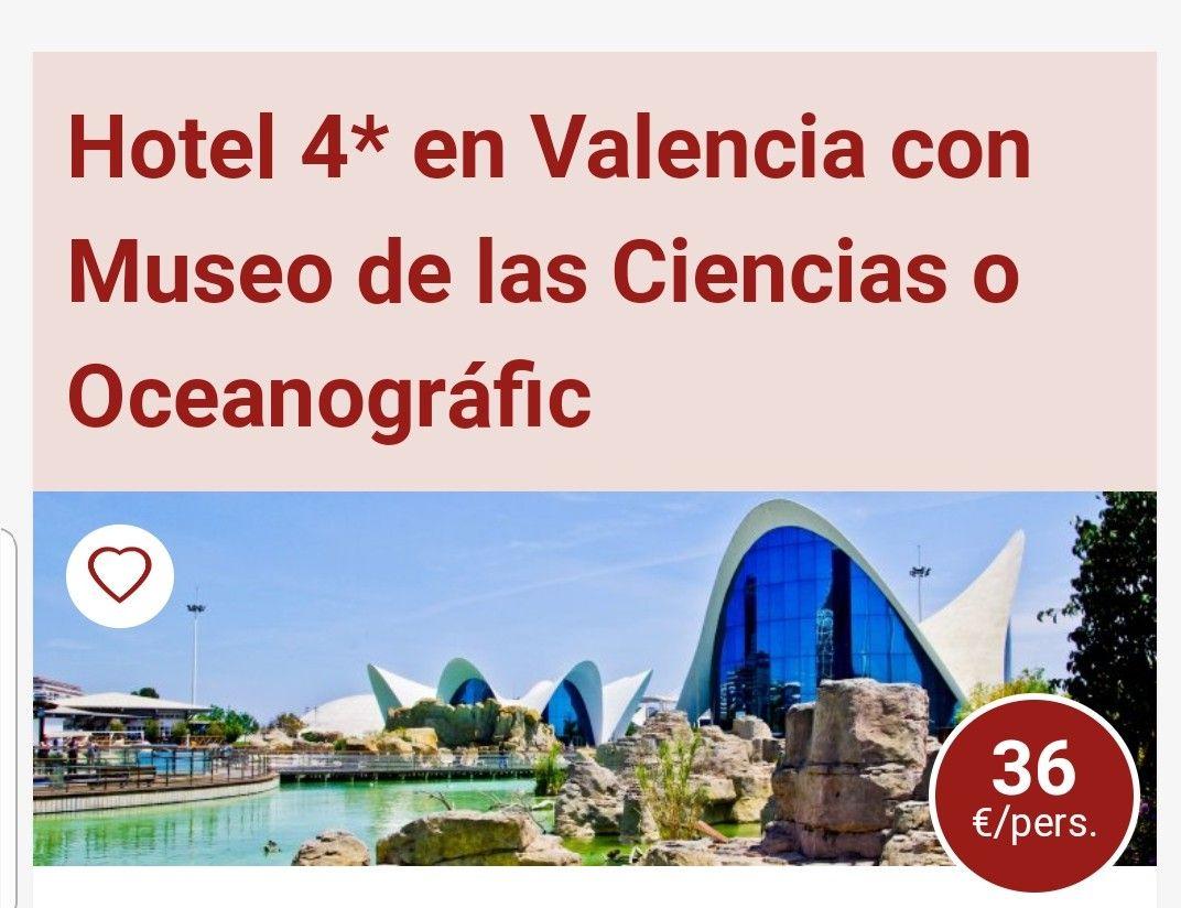 1 NOCHE EN HOTEL 4 ESTRELLAS+DESAYUNO+ENTRADA AL MUSEO PRINCIPE FELIPE POR PERSONA Y ESTANCIA 36€ EN VALENCIA.