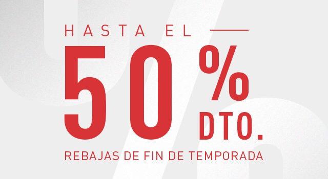 Hasta -50% Rebajas Fin Temporada