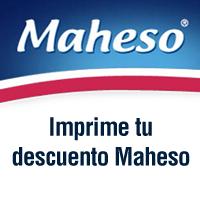 MAHESO IMPRIME TU CUPON DE DESCUENTO