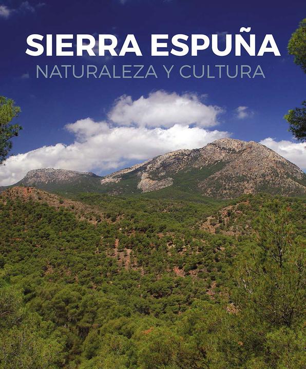 Región de Murcia (Sierra Espuña): Libro en descarga pdf de 800 páginas (GRATIS) - Semana del 14 al 20 de enero.