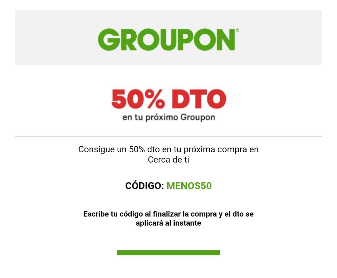50% de descuento en sección Cerca de ti de Groupon