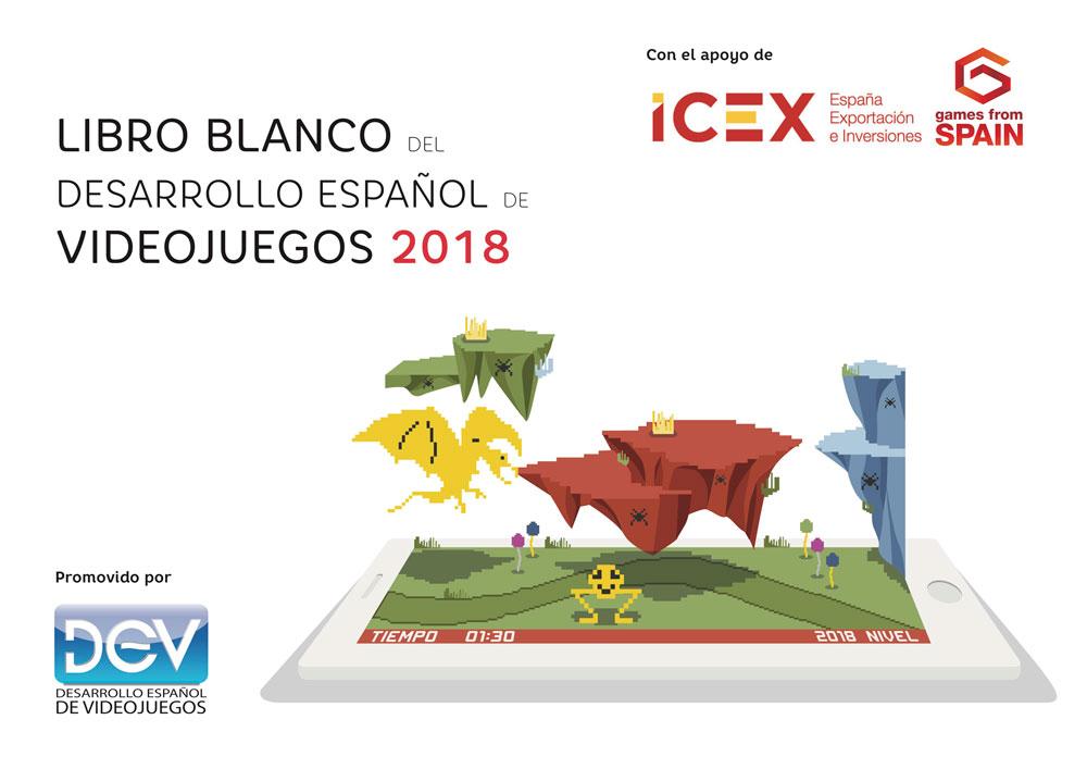 Descarga GRATIS, el Libro Blanco del Desarrollo Español de Videojuegos 2018