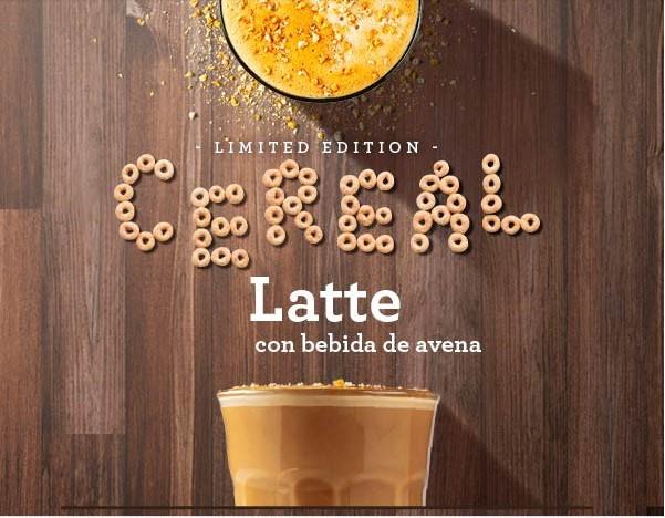 [Starbucks] Cereal Latte (Cualquier tamaño) Gratis por ser Socio Platino en Club VIPS