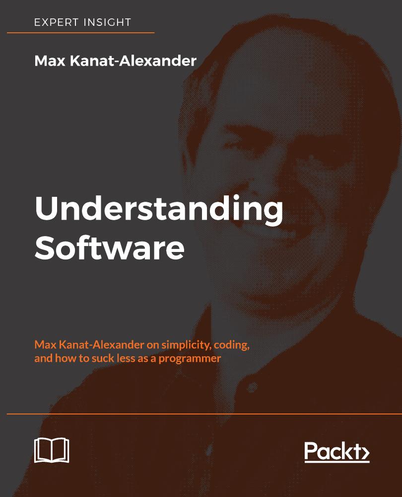 Understanding Software - Max Kanat-Alexander