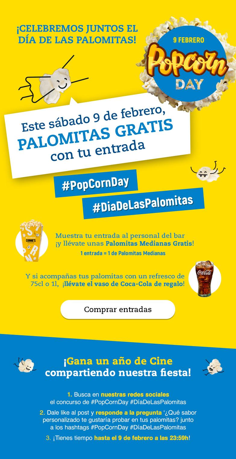 PALOMITAS GRATIS + VASO + 2x1 ENTRADA = Sábado 9