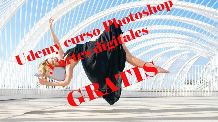 Curso de Photoshop y artes digitales totalmente GRATIS