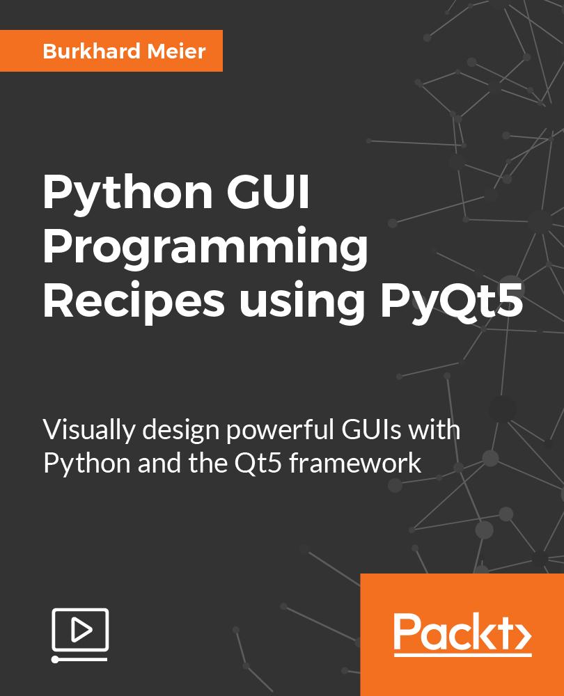 Python GUI Programming Recipes using PyQt5