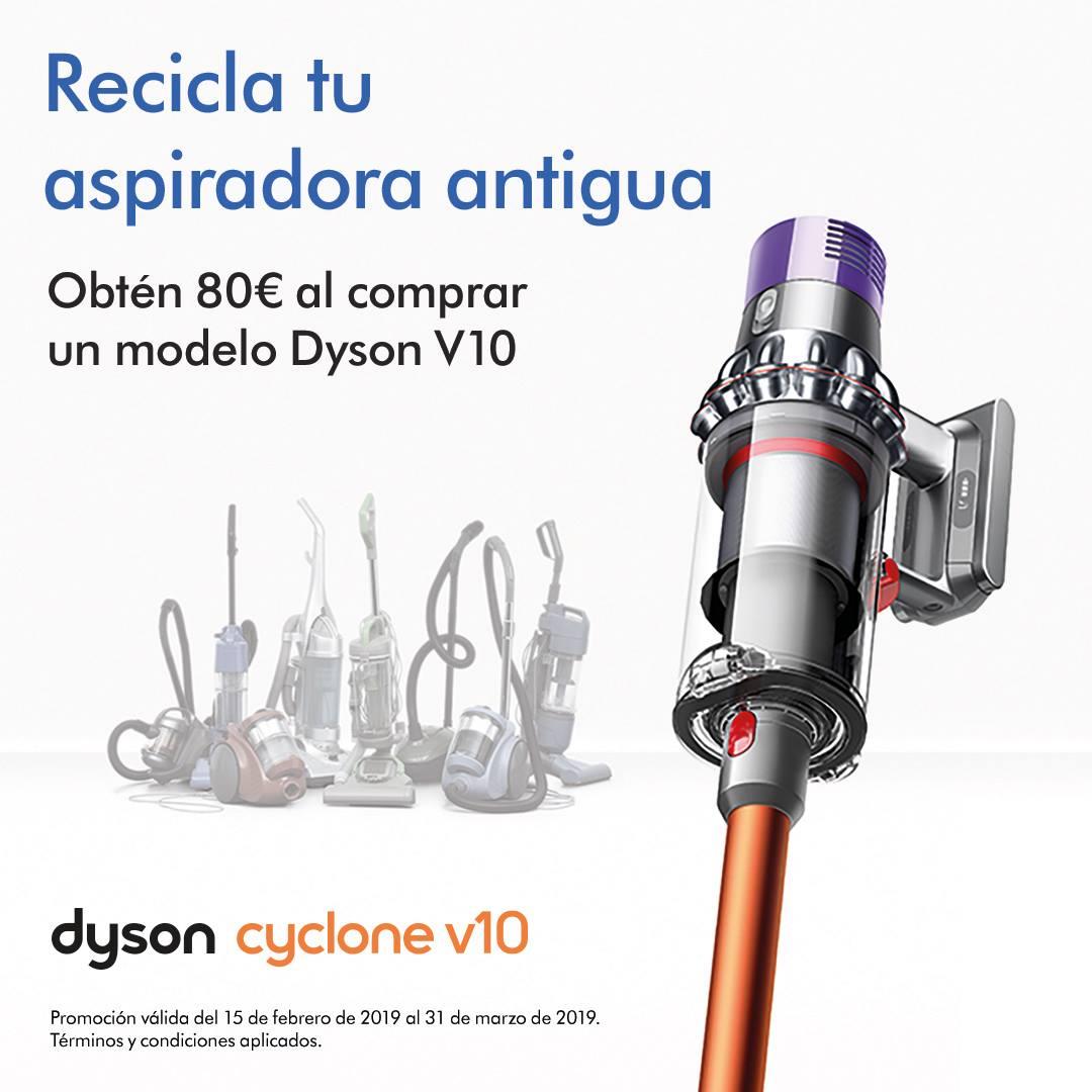 Obtén 80€ al reciclar tu vieja aspiradora por una Dyson V10