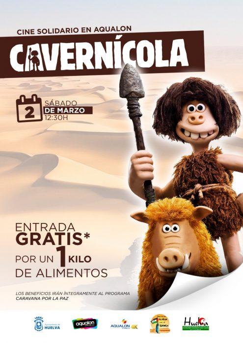 "CINE SOLIDARIO (Huelva): Sábado 02/03 película ""Cavernícola"" gratis por 1 kg. de alimentos"