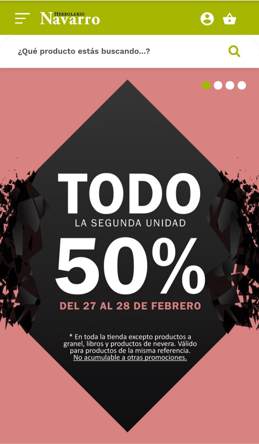 Segunda unidad al 50% en Herbolario Navarro  27 y 28 de febrero.