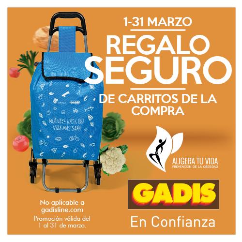 En Supermercados Gadis REGALO SEGURO!