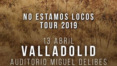 Ketama en concierto 'No estamos locos tour 2019'  en VALLADOLID