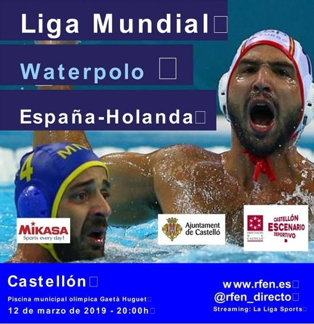 Waterpolo Entrada Gratis Liga Mundial España-Holanda